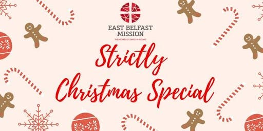Strictly Christmas Special for East Belfast Mission