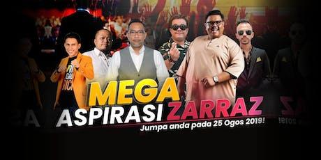 MEGA ASPIRASI ZARRAZ tickets