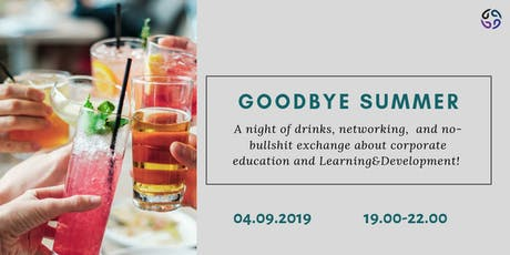 Trainers, coaches, consultants, HR&Learning designers goodbye summer drinks tickets
