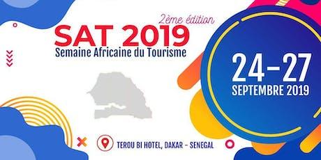 Semaine Africaine du Tourisme (African Tourisme Week) - SAT2019 tickets