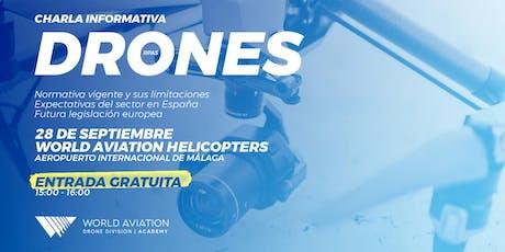 Charla Informativa sobre Drones en Málaga entradas