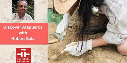 Lecture & Cocktail: Discover Atapuerca with Robert Sala