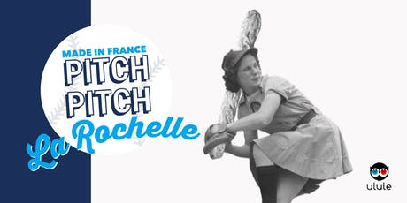 Pitch Pitch Made in France - La Rochelle billets