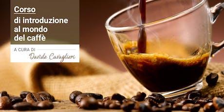 Corso di introduzione al mondo del CAFFÈ | 2 lezioni biglietti