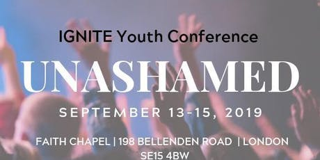 Faith Chapel presents the 'Unashamed' conference tickets
