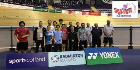2019 Scottish Open - Smash In2 Badminton Festival (Adult Matchplay) tickets