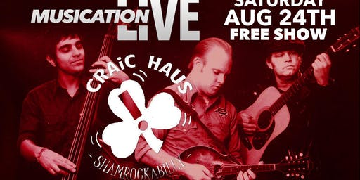 "Musication Live ""Craic Haus"" Shamrockabilly"