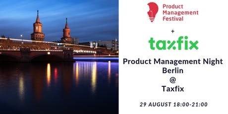 Product Management Night Berlin at Taxfix tickets