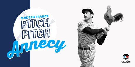 Pitch Pitch Made in France - Annecy billets