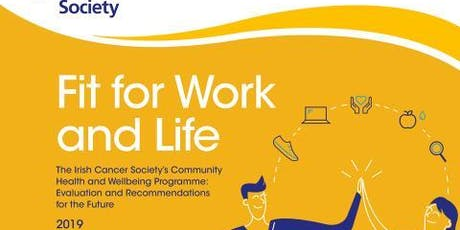Fit For Work and Life: Programme Evaluation Launch  tickets