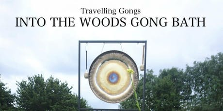 Into the Woods Gong Bath tickets