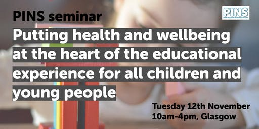 Putting health and wellbeing at the heart of the educational experience of all children and young people