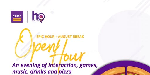 Hub One's Open House (Epic Hour - August Break)