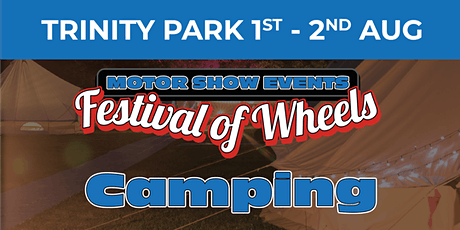 Festival of Wheels (General Public Camping) tickets