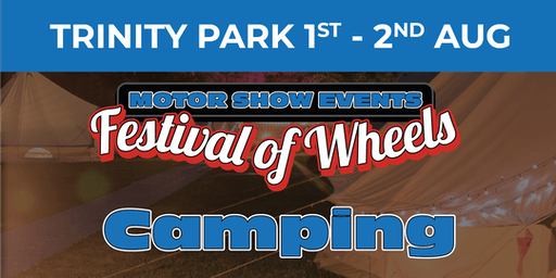 Festival of Wheels (General Public Camping)