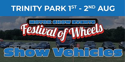 Festival of Wheels (Show Vehicle Camping Tickets)
