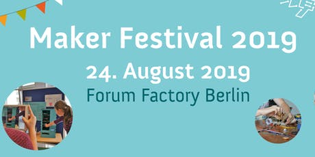 Maker Festival 2019 Tickets