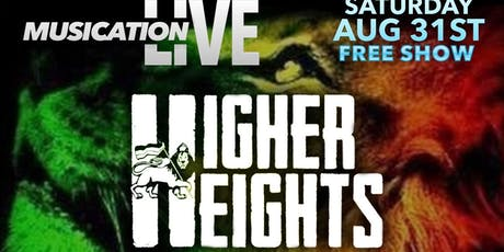 "Sat. Aug.31st Musication Live ""Higher Heights""  Coachella Reggae tickets"