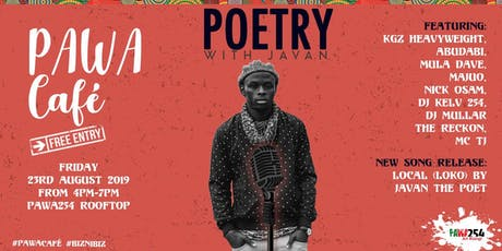 Pawa Cafe - Poetry ft. Javan tickets