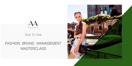 Fashion Brand Management 1:1 Masterclass in London tickets