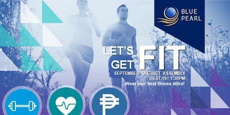 September District Assembly: Let's Get Fit   September 7, 2019 tickets