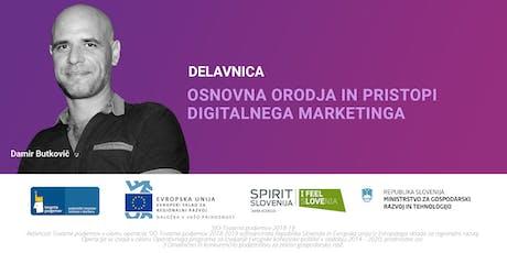 Osnovna orodja in pristopi digitalnega marketinga tickets