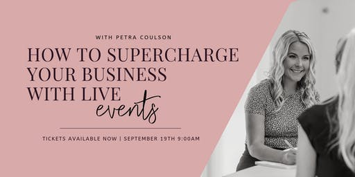 How to supercharge your business with live events