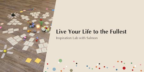 Live Your Life to the Fullest 雕塑真心期盼的生命 | Points of You® HK Inspiration Lab tickets
