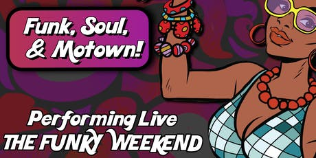 Funky Town  ft The Funky Weekender! tickets