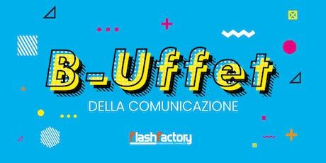 B-UFFET della comunicazione biglietti