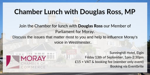 Chamber Lunch with Douglas Ross, MP