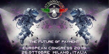 ATRONOCOM European Congress - Milano biglietti