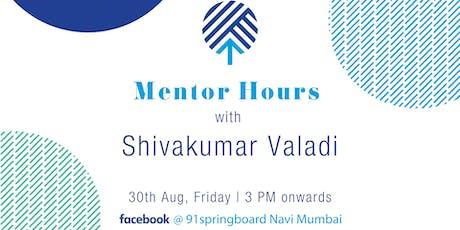 Mentor Hours with Shivakumar Valadi tickets