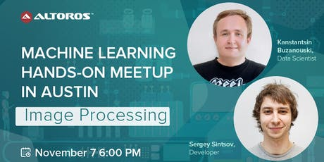Machine Learning hands-on meetup in Austin: Image Processing tickets