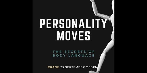 Personality Moves: The Secrets of Body Language