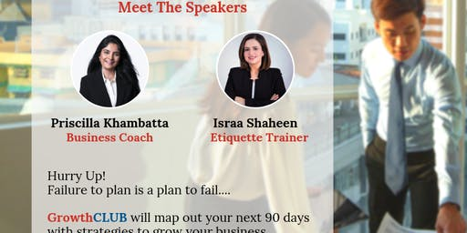 GrowthCLUB - 90 Day Business Strategy & Business Etiquette Workshop