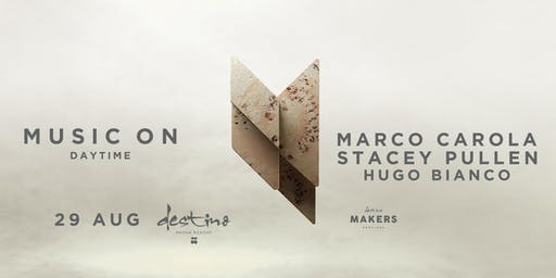 MUSIC ON · Marco Carola / Stacey Pullen / Hugo Bianco