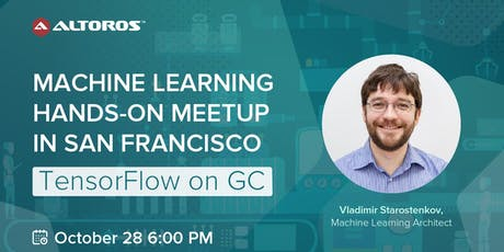 Machine Learning hands-on meetup in San Francisco: TensorFlow on GCP   tickets