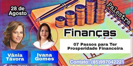 PALESTRA: FINANÇAS - 07 PASSOS PARA TER PROSPERIDADE FINANCEIRA ingressos