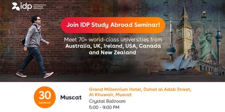 Join IDP Study Abroad Seminar in Muscat! tickets