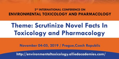 2nd International Conference on Environmental Toxicology and Pharmacology tickets