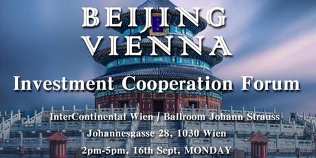 Beijing Vienna- Investment cooperation Forum Tickets