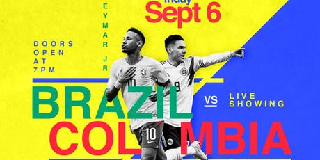 Colombia Vs. Brazil September 6th FREE @ SPYCE ASTORIA Indoor and Outdoor Showing tickets