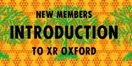 XR Oxford New Members Introduction (1 Sep)