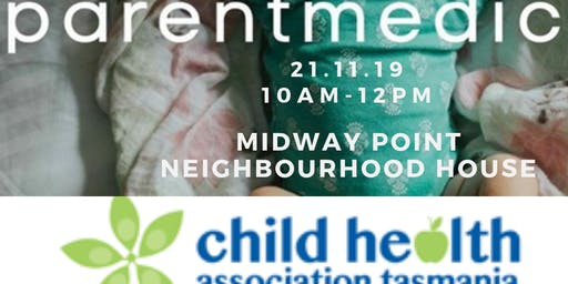Parentmedic First Aid - Midway Point Neighbourhood House