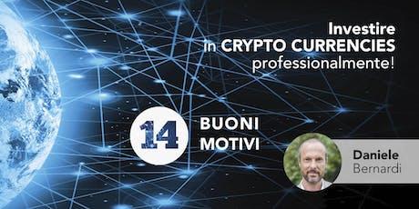 Investire in CRYPTO CURRENCIES professionalmente! biglietti