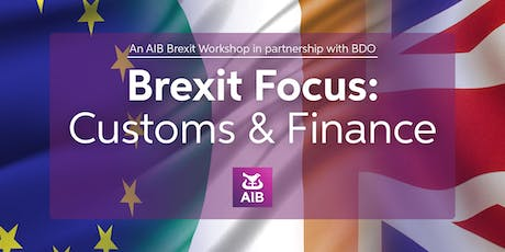 AIB Brexit Workshop|Customs & Finance|Limerick tickets