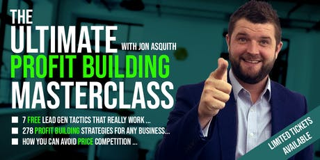 The Ultimate Profit Building  Masterclass tickets