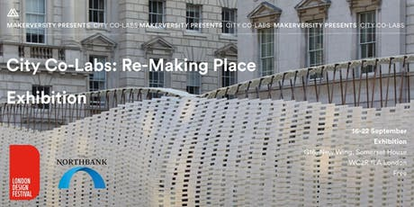 City Co-Labs: Re-Making Place Exhibition tickets