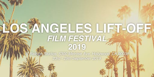 Los Angeles Lift-Off Film Festival 2019